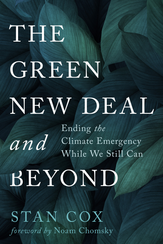 The Anti-Empire Project Episode 49: Beyond the Green New Deal, with Stan Cox