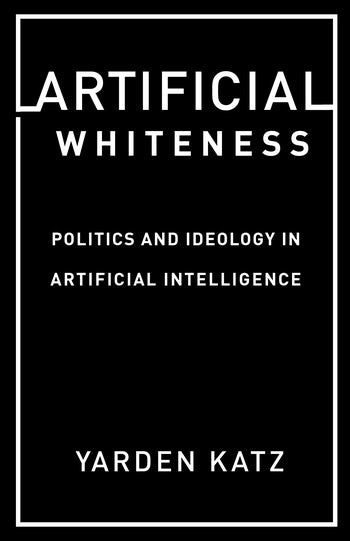 AEP 72: Artificial Whiteness with Yarden Katz