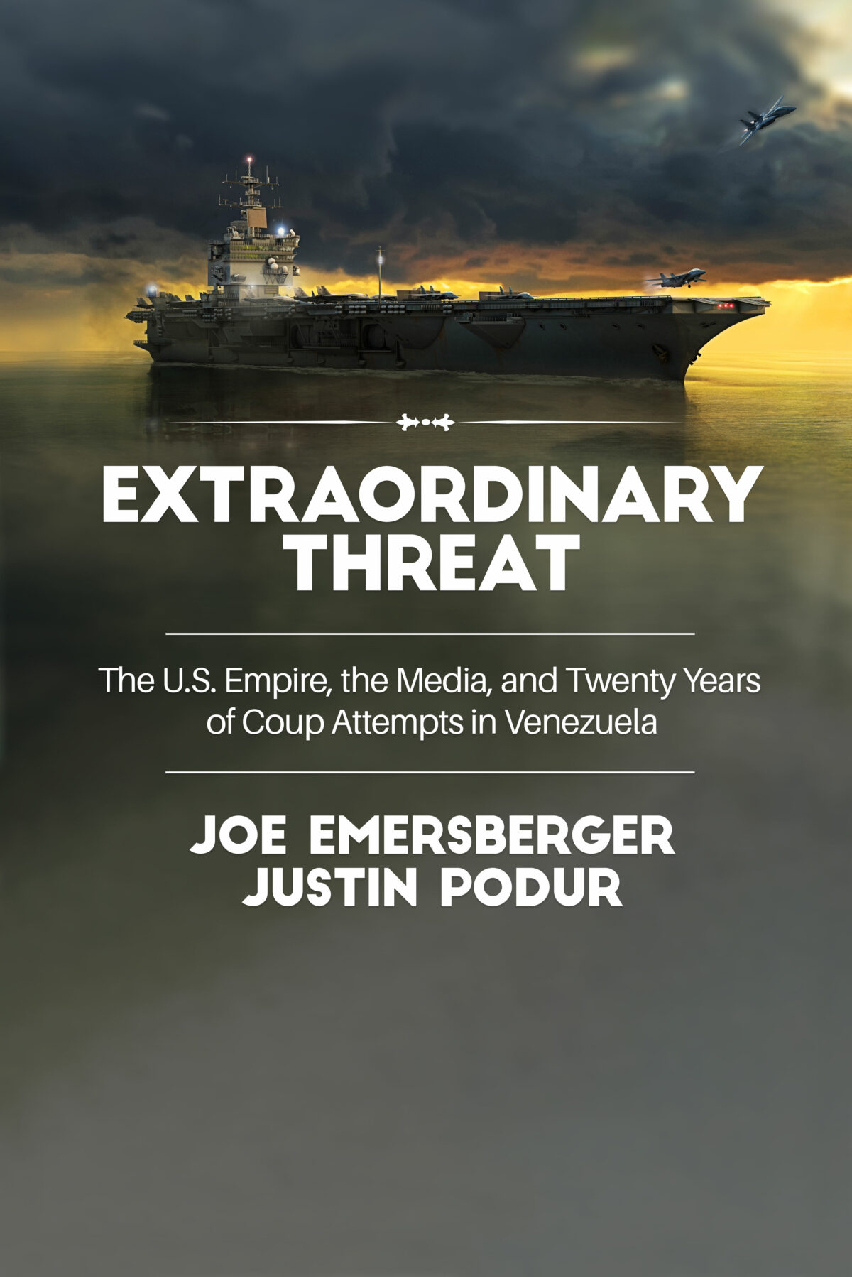AEP 92: Q/A on Extraordinary Threat, our new book on Venezuela